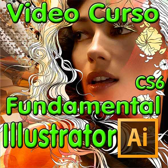 CURSO ADOBE ILLUSTRATOR CS6 ESPAÑOL TUTORIAL FUNDAMENTAL DVD