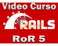 Vídeo Curso Ruby on Rails 5 RoR Aplicaciones Web Robustas